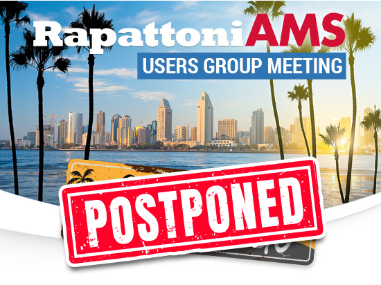 Rapattoni AMS User Group Meeting Postponed